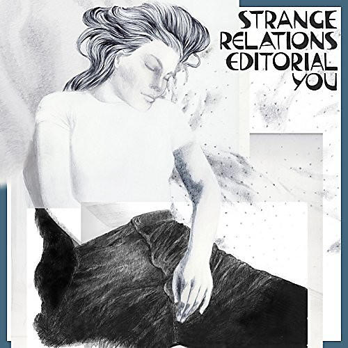 Alliance Strange Relations - Editorial You
