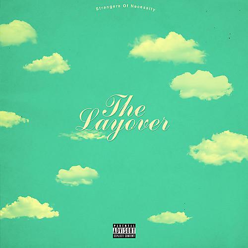 Alliance Strangers Of Necessity - Layover