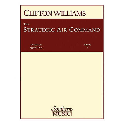 Southern Strategic Air Command (S.A.C.) (Band/Concert Band Music) Concert Band Level 3 by Clifton Williams