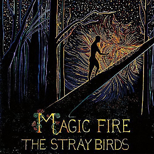 Alliance Stray Birds - Magic Fire