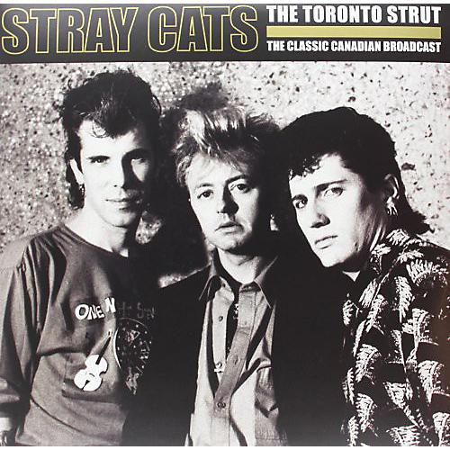 Alliance Stray Cats - Toronto Strut