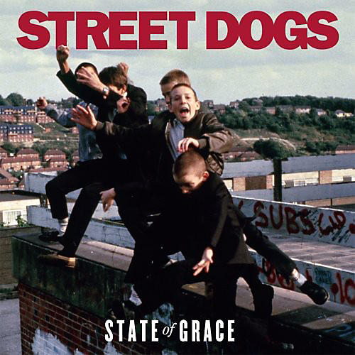 Alliance Street Dogs - State of Grace
