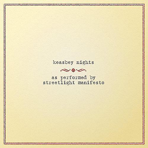 Alliance Streetlight Manifesto - Keasbey Nights