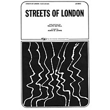 TRO ESSEX Music Group Streets of London SA Arranged by Aden G. Lewis