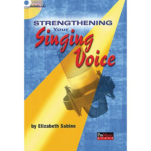 ArtistPro Strengthening Your Singing Voice (Book/CD)