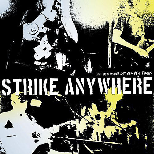 Alliance Strike Anywhere - In Defiance of Empty Times