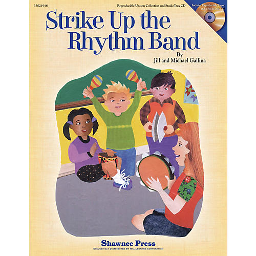 Shawnee Press Strike Up the Rhythm Band CLASSRM KIT Composed by Jill Gallina