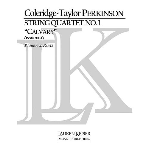 Lauren Keiser Music Publishing String Quartet No. 1 (Calvary) LKM Music Series Composed by Coleridge-Taylor Perkinson