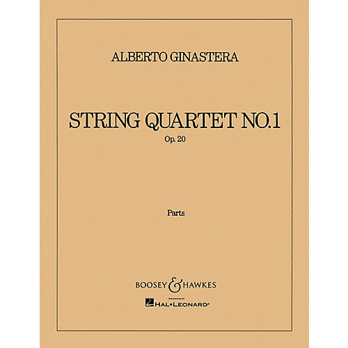 Boosey and Hawkes String Quartet No. 1, Op. 20 (Set of Parts) Boosey & Hawkes Chamber Music Series by Alberto E. Ginastera