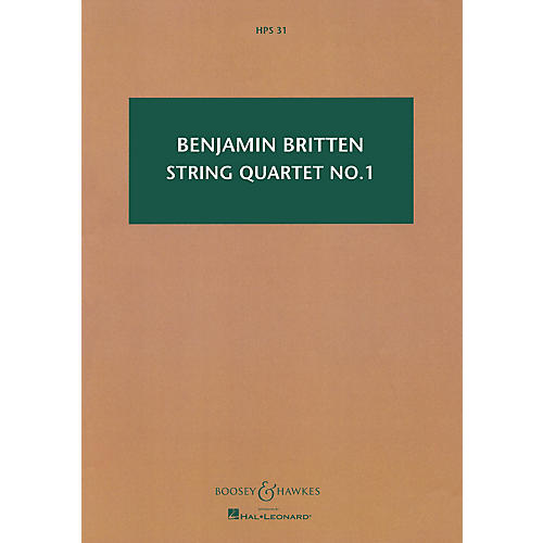Boosey and Hawkes String Quartet No. 1, Op. 25 (in D Major) Boosey & Hawkes Scores/Books Series by Benjamin Britten