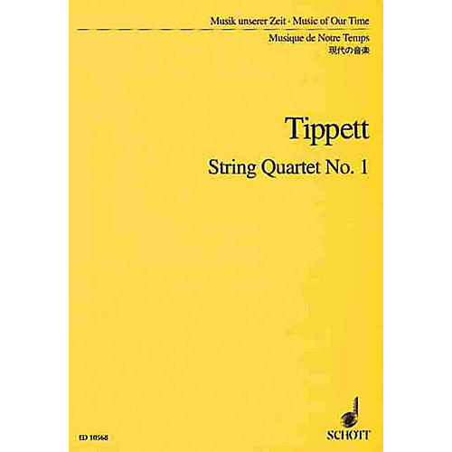 Schott String Quartet No. 1 (Study Score) Schott Series Composed by Michael Tippett