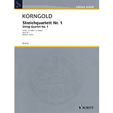 Schott Music String Quartet No. 1 in A Major, Op. 16 (Score) Schott Series Composed by Erich Wolfgang Korngold