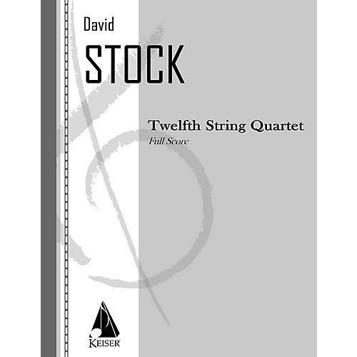 Lauren Keiser Music Publishing String Quartet No. 12 - Full Score LKM Music Series Softcover by David Stock