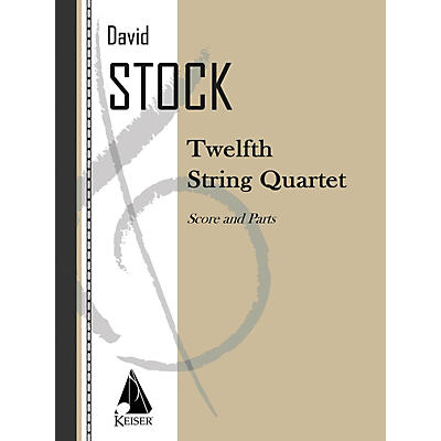 Lauren Keiser Music Publishing String Quartet No. 12 LKM Music Series Composed by David Stock