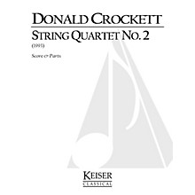 Lauren Keiser Music Publishing String Quartet No. 2 LKM Music Series Composed by Donald Crockett