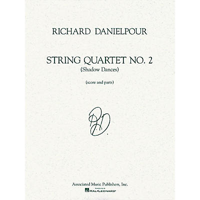 Associated String Quartet No. 2 (Shadow Dances) (Score and Parts) String Ensemble Series by Richard Danielpour
