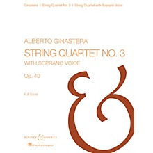 Boosey and Hawkes String Quartet No. 3, Op. 40 Boosey & Hawkes Scores/Books Series Composed by Alberto E. Ginastera