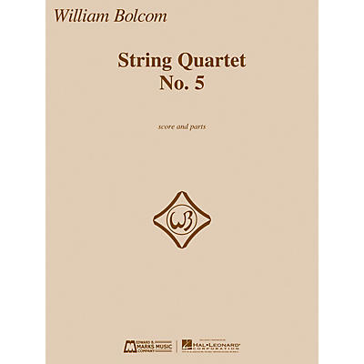 Edward B. Marks Music Company String Quartet No. 5 E.B. Marks Series Composed by William Bolcom