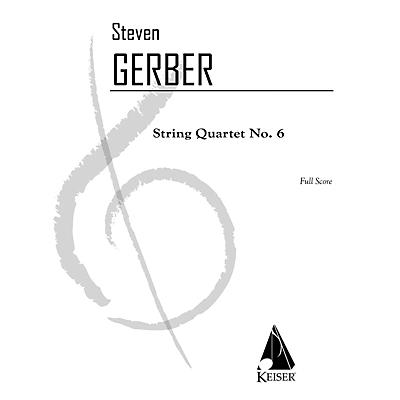 Lauren Keiser Music Publishing String Quartet No. 6 - Full Score LKM Music Series Softcover by Steven Gerber