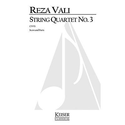 Lauren Keiser Music Publishing String Quartet No.3 LKM Music Series Composed by Reza Vali
