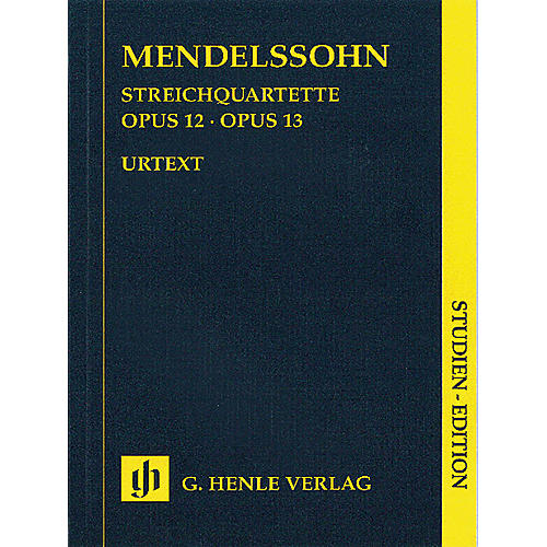 G. Henle Verlag String Quartets Op. 12 and 13 (Study Score) Henle Study Scores Series Softcover by Felix Mendelssohn