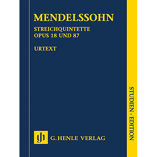 G. Henle Verlag String Quintets, Op. 18 and 87 Henle Study Scores Series Softcover by Felix Mendelssohn Bartholdy