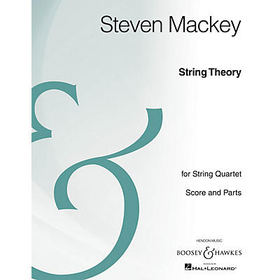 Boosey and Hawkes String Theory (String Quartet Archive Edition) Boosey & Hawkes Chamber Music Series by Steven Mackey