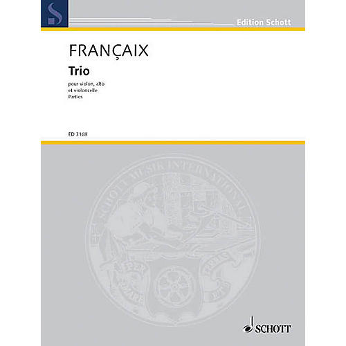 Schott Music String Trio (1933) (Set of Parts) Schott Series Composed by Jean Françaix