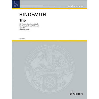 Schott Music String Trio No. 1, Op. 34 (Parts) Schott Series Composed by Paul Hindemith