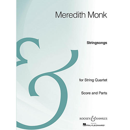 Boosey and Hawkes Stringsongs (String Quartet Archive Edition) Boosey & Hawkes Chamber Music Series by Meredith Monk