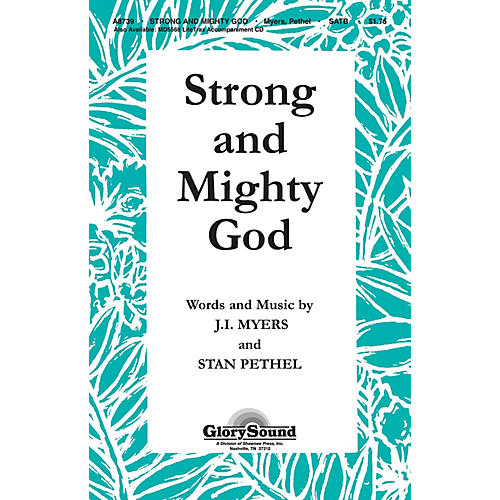 Shawnee Press Strong and Mighty God SATB arranged by Stan Pethel