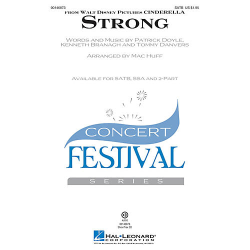 Hal Leonard Strong (from Cinderella) SATB arranged by Mac Huff