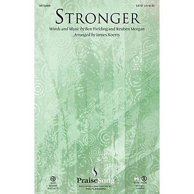 PraiseSong Stronger SATB arranged by James Koerts
