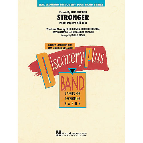 Hal Leonard Stronger (What Doesn't Kill You) - Discovery Plus Concert Band Series Level 2 arranged by Michael Brown