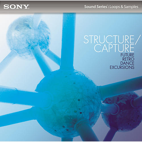Sony Structure/Capture - Future Retro Dance Excursions