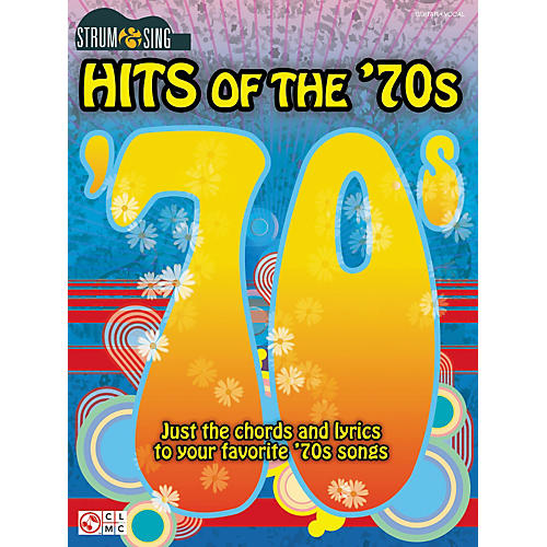Cherry Lane Strum & Sing Hits Of The \'70s Easy Guitar Chord Songbook ...