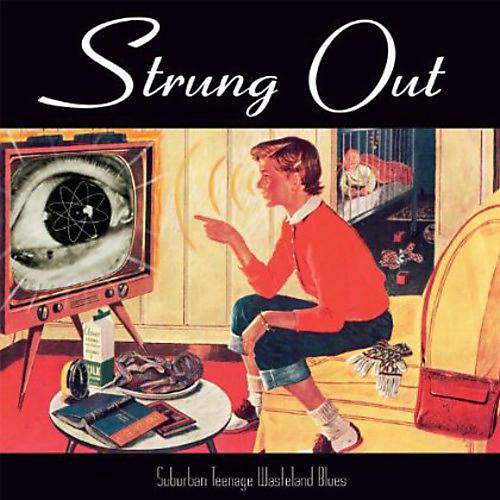 Alliance Strung Out - Suburban Teenage Wasteland Blues