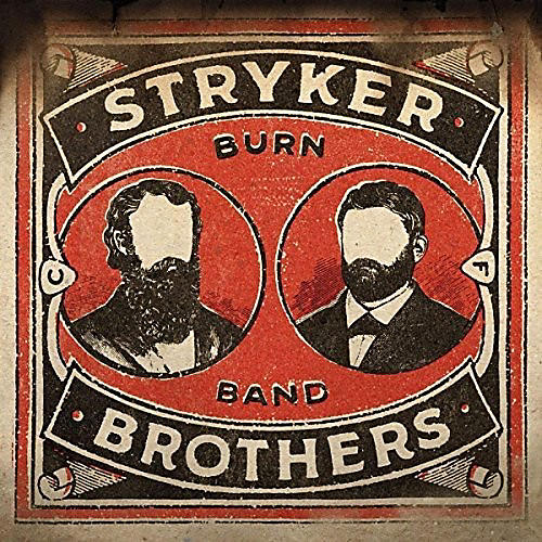 Stryker Brothers - Burn Band