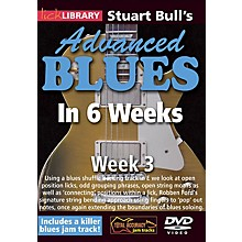 Licklibrary Stuart Bull's Advanced Blues in 6 Weeks (Week 3) Lick Library Series DVD Performed by Stuart Bull