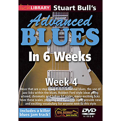 Licklibrary Stuart Bull's Advanced Blues in 6 Weeks (Week 4) Lick Library Series DVD Performed by Stuart Bull