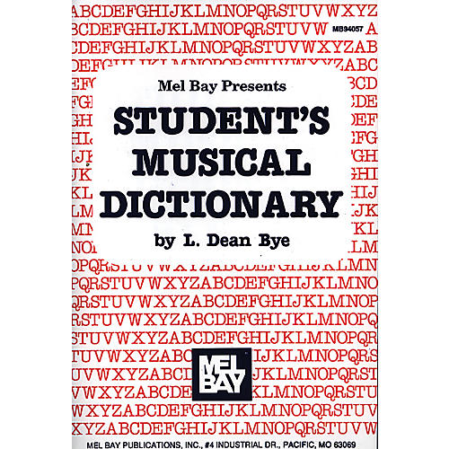 Mel Bay Student's Musical Dictionary