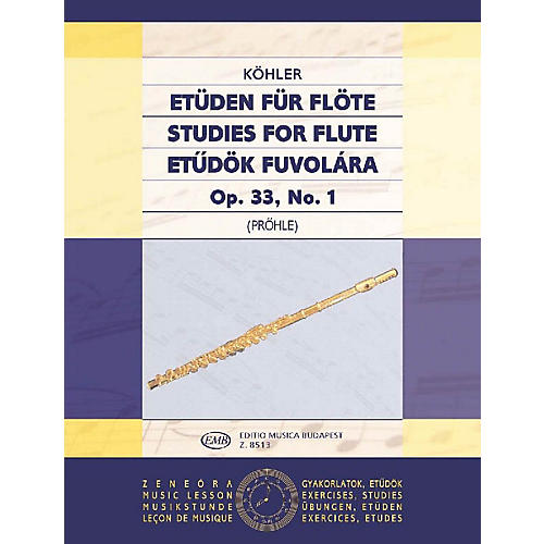 Editio Musica Budapest Studies Op. 33 - Volume 1 EMB Series by Ernesto Köhler