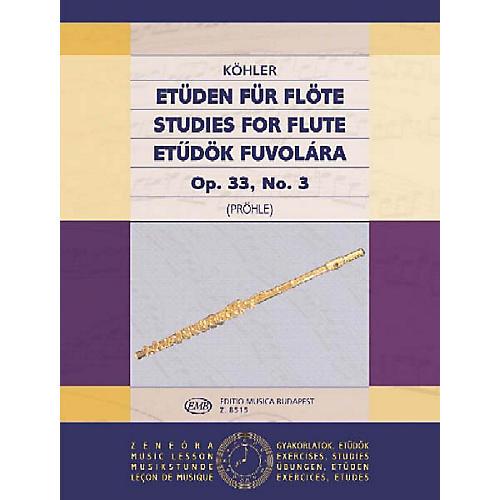 Editio Musica Budapest Studies Op. 33 - Volume 3 EMB Series by Ernesto Köhler