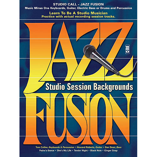 Music Minus One Studio Call: Jazz/Fusion - Piano (Learn to Be a Studio Musician) Music Minus One Series Softcover with CD