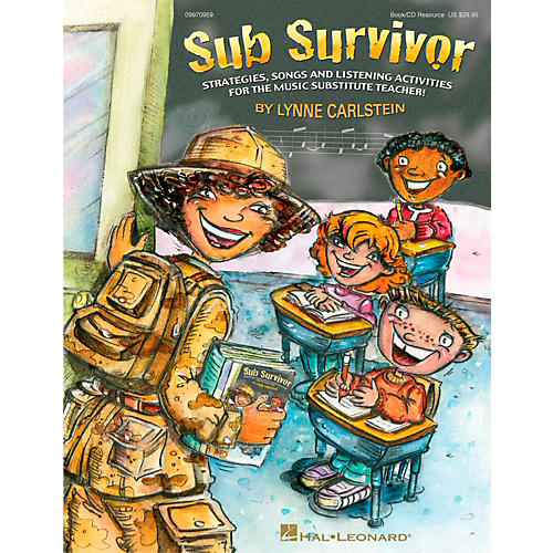Hal Leonard Sub Survivor - Strategies, Songs and Listening Activities for the Music Sub Book/CD