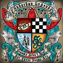 Suburban Legends - Dreams Aren't Real But These Songs Are 1