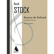 Lauren Keiser Music Publishing Suenos de Sefarad (for String Orchestra) LKM Music Series Softcover Composed by David Stock