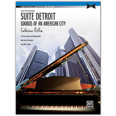 Alfred Suite Detroit: Sounds of an American City Late Intermediate