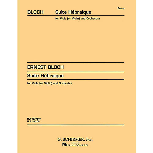 G. Schirmer Suite Hebraïque (Study Score No. 71) Study Score Series Composed by Ernst Bloch