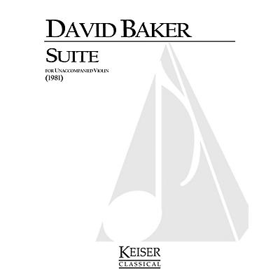 Lauren Keiser Music Publishing Suite for Unaccompanied Violin LKM Music Series Composed by David Baker